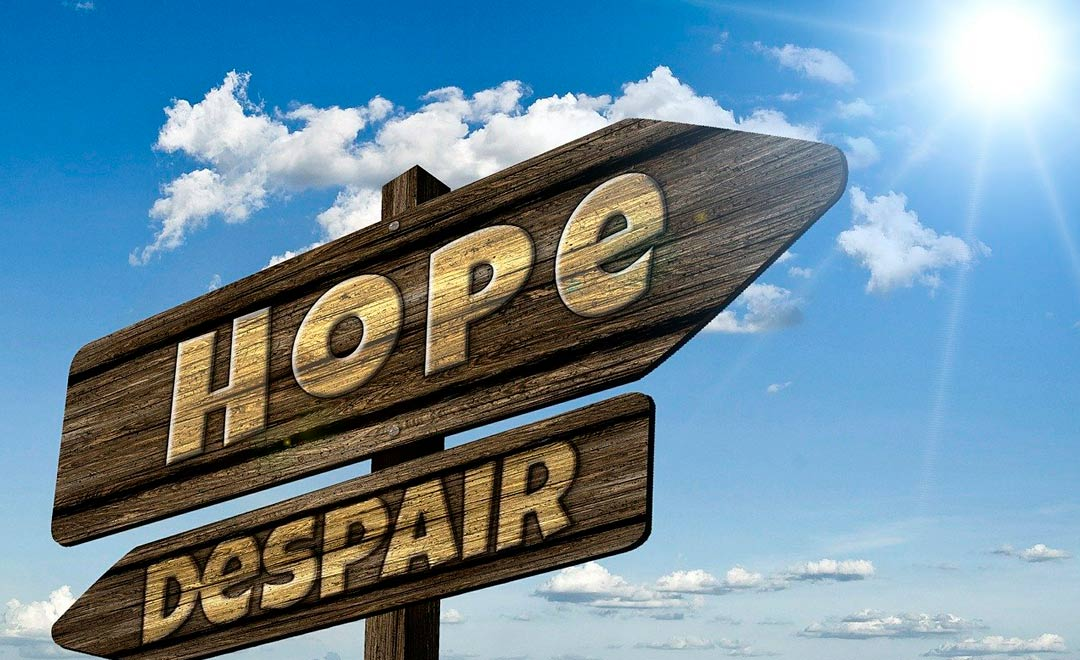 Sign that says Hope and Despair